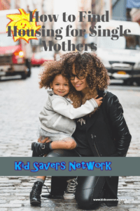 How To Find Housing for Single Mothers in 2019