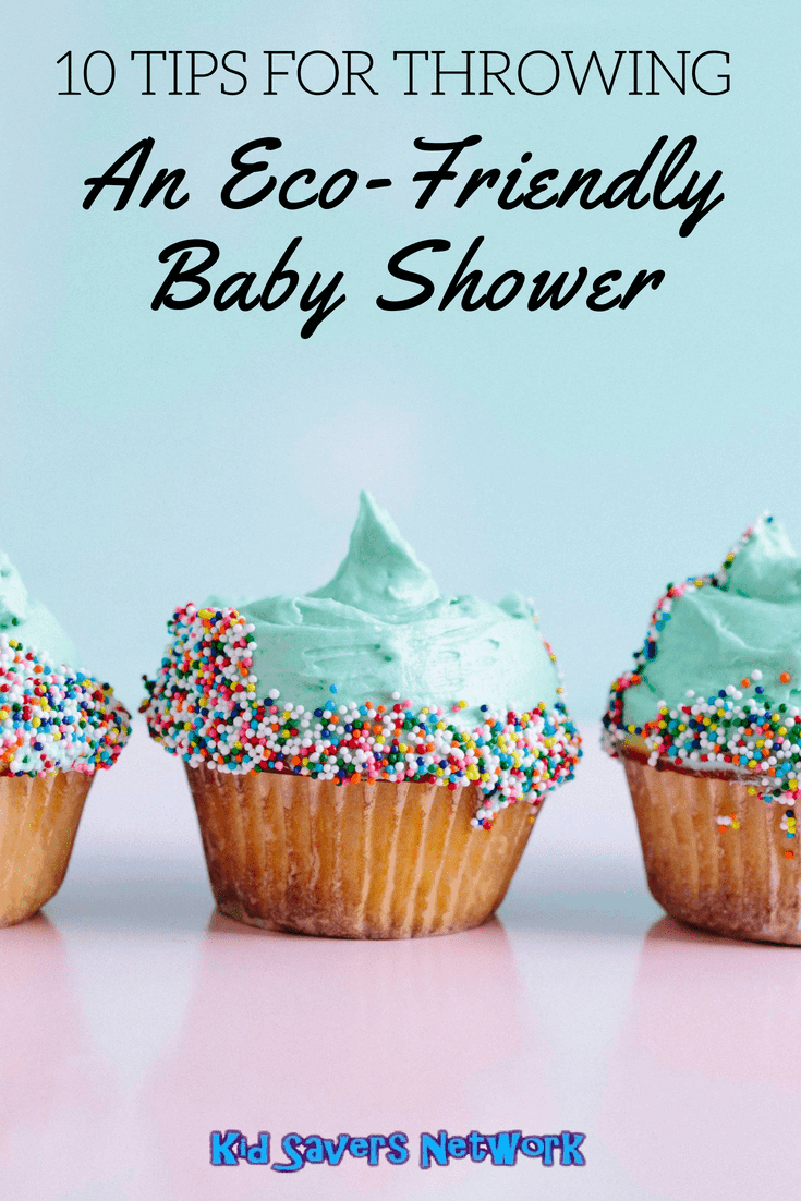 10 Tips For Throwing An Eco Friendly Baby Shower